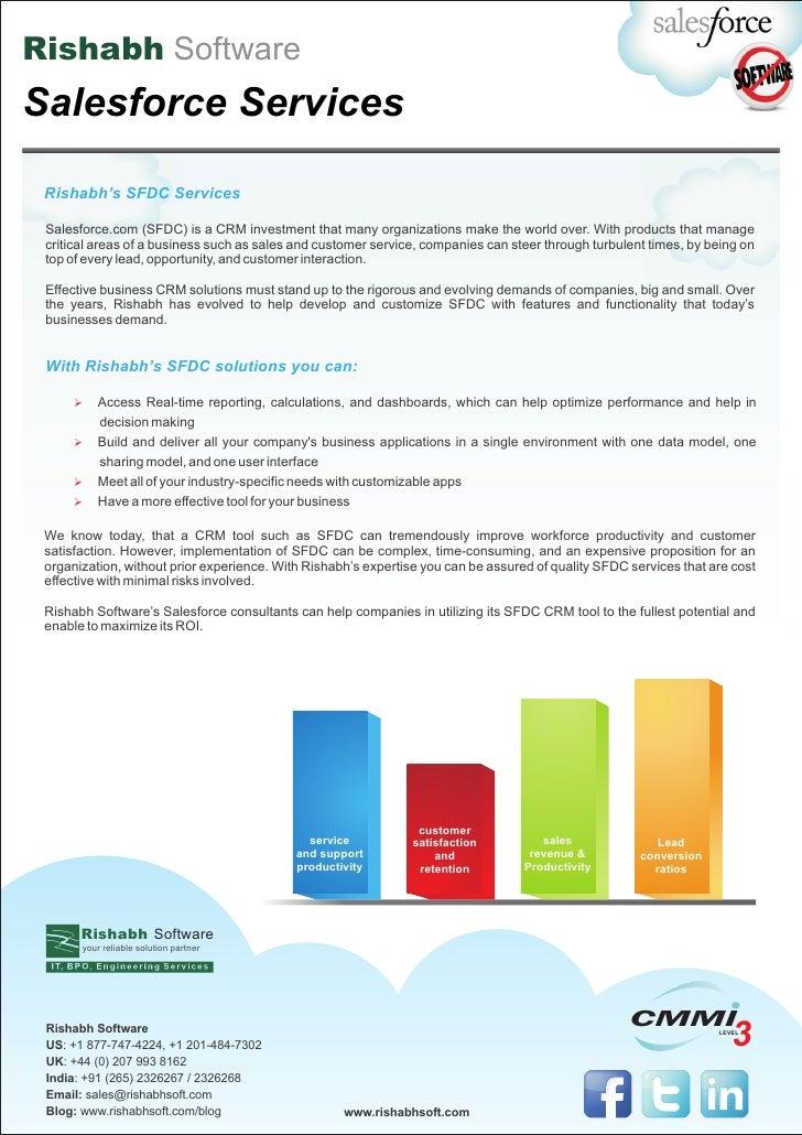 Rishabh SoftwareSalesforce Services Rishabh's SFDC Services Salesforce.com (SFDC) is a CRM investment that many organizati...