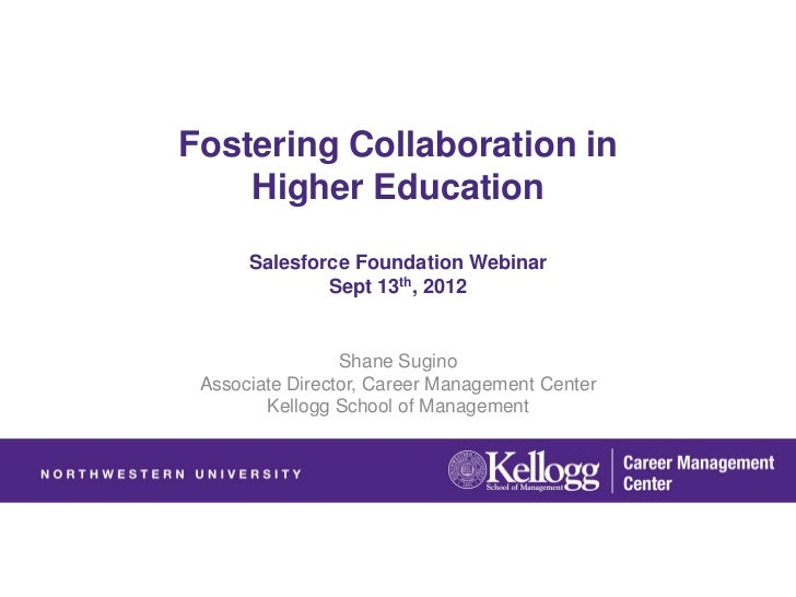 Fostering Collaboration in    Higher Education      Salesforce Foundation Webinar              Sept 13th, 2012            ...