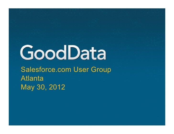 Salesforce.com User GroupAtlantaMay 30, 2012