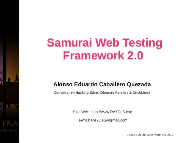Alonso Eduardo Caballero Quezada Consultor en Hacking Ético, Cómputo Forense & GNU/Linux Sitio Web: http://www.ReYDeS.com ...