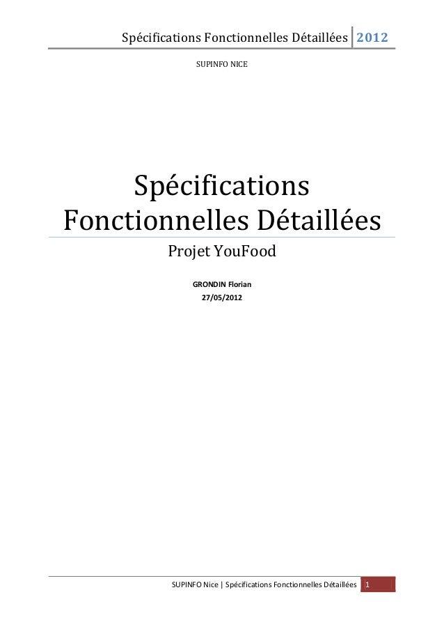 Spécifications Fonctionnelles Détaillées 2012 SUPINFO Nice | Spécifications Fonctionnelles Détaillées 1 SUPINFO NICE Spéci...