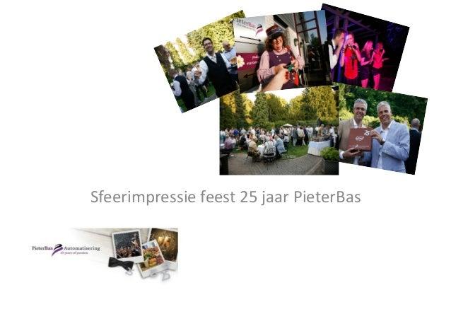 Sfeerimpressie feest 25 jaar PieterBas