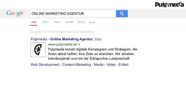 ONLINE MARKETING AGENTUR Pulpmedia - Online Marketing Agentur, Linz Pulpmedia kreiert digitale Kampagnen und Strategien, d...