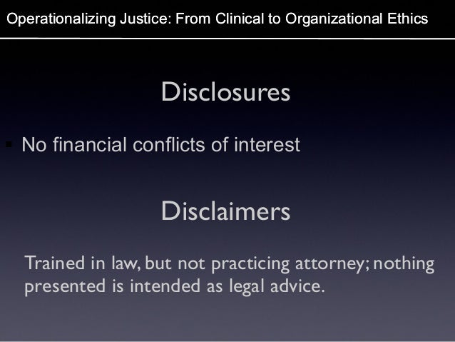 Operationalizing Justice: From Clinical to Organizational Ethics Slide 2