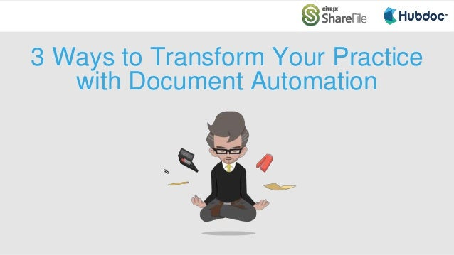 3 Ways to Transform Your Practice with Document Automation