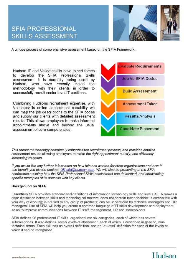 SFIA PROFESSIONALSKILLS ASSESSMENTA unique process of comprehensive assessment based on the SFIA Framework.This robust met...