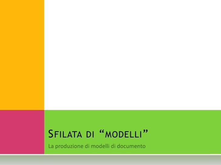 """SFILATA DI """"MODELLI"""""""