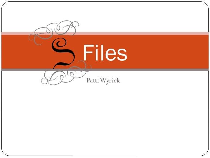 Patti Wyrick Files