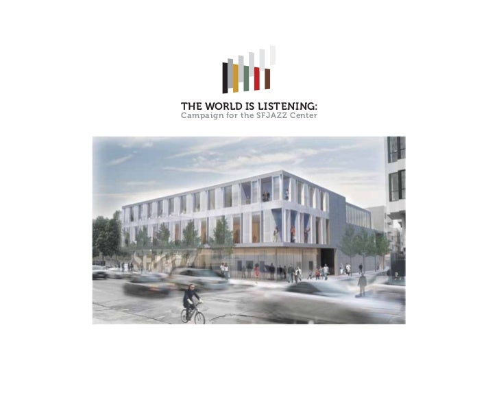 THE WORLD IS LISTENING:Campaign for the SFJAZ Z Center
