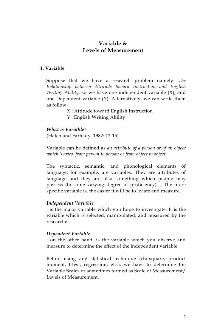 Variable &                   Levels of Measurement1. Variable  Suppose that we have a research problem namely: The  Relati...