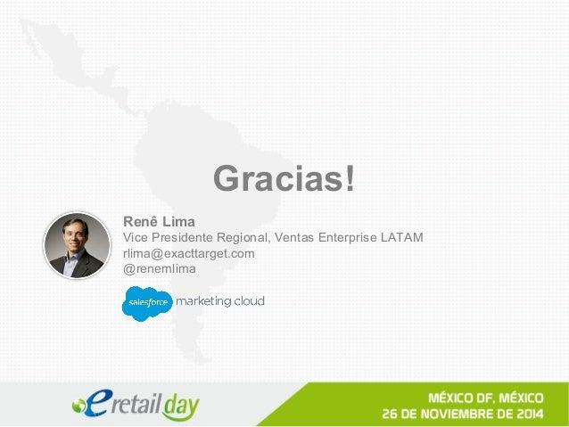 Presentación Rene Lima- eRetail Day México 2014