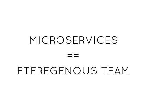 MICROSERVICESMICROSERVICES ==== ETEREGENOUS TEAMETEREGENOUS TEAM