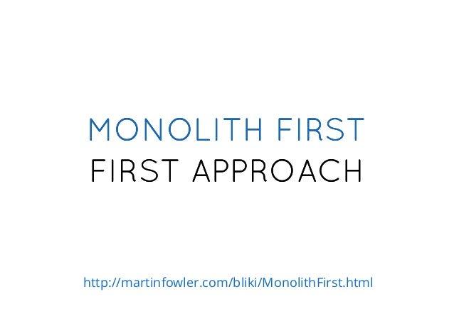 RealityHope vs. http://martinfowler.com/articles/dont-start-monolith.html