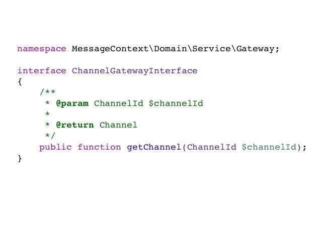 namespace MessageContextInfrastructureBundleServiceChannelAuthorizatio class ChannelAdapter { ... public function toChanne...