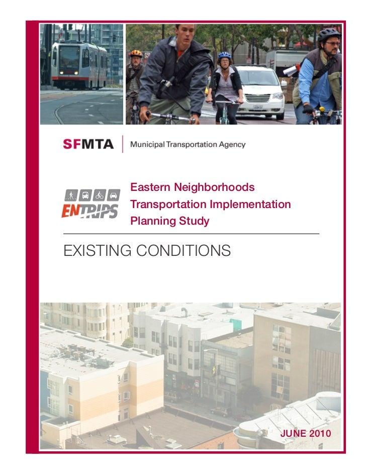 Eastern Neighborhoods       Transportation Implementation       Planning StudyEXISTING CONDITIONS                         ...
