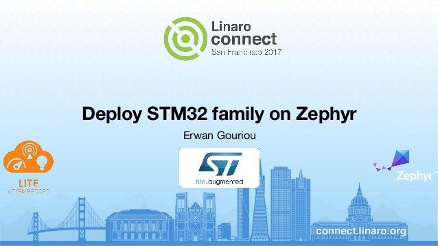 Deploy STM32 family on Zephyr - SFO17-102