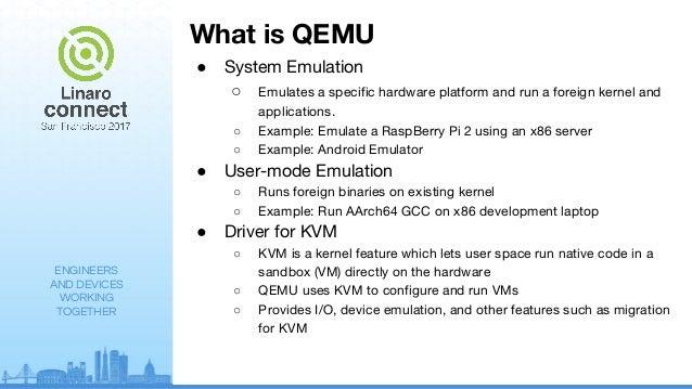 The Purpose of QEMU Emulation - SFO17-106