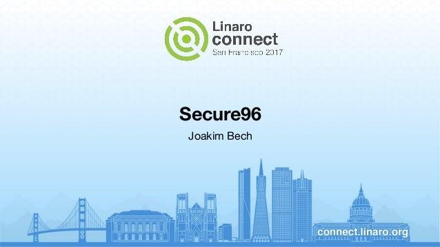 Secure96 Joakim Bech