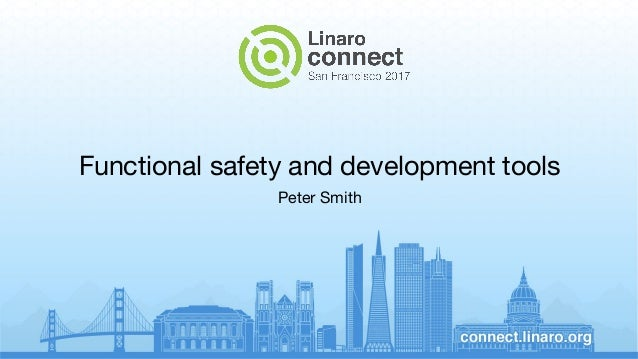 Functional safety and development tools Peter Smith