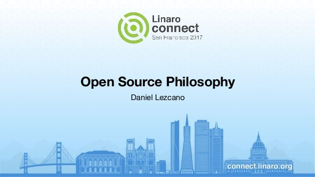 Open Source Philosophy Daniel Lezcano