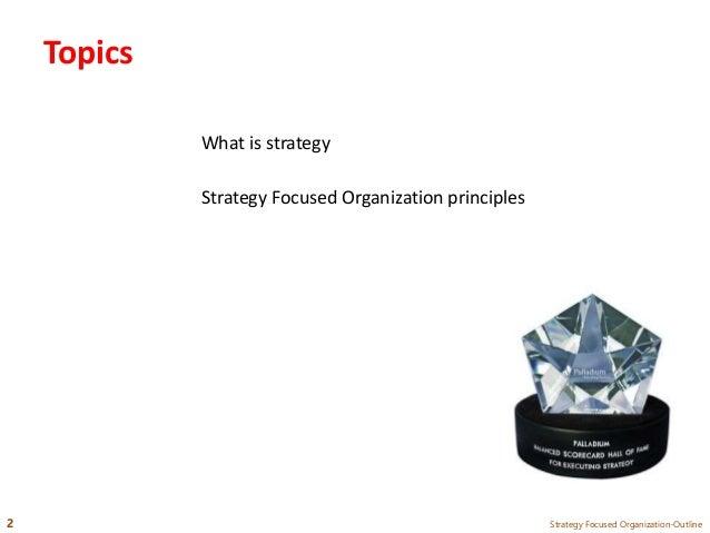 Strategy Focused Organization Principles in 10min Slide 2