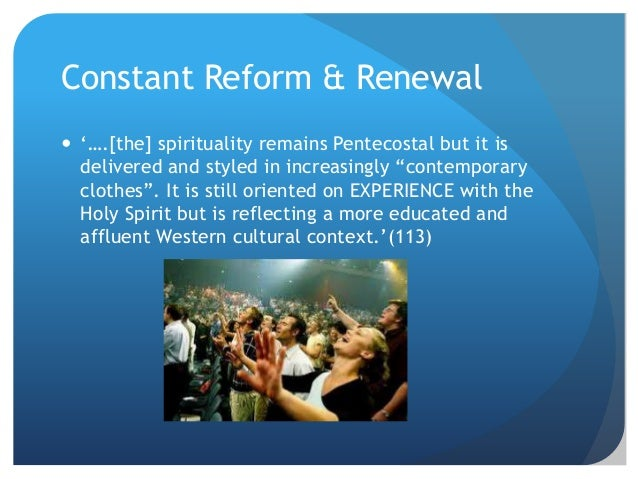 pentecostalism holy spirit and style renewal Lutheran theologians weigh up tradition and  lutheran theologians weigh up tradition and pentecostalism in  the transforming work of the holy spirit and that.