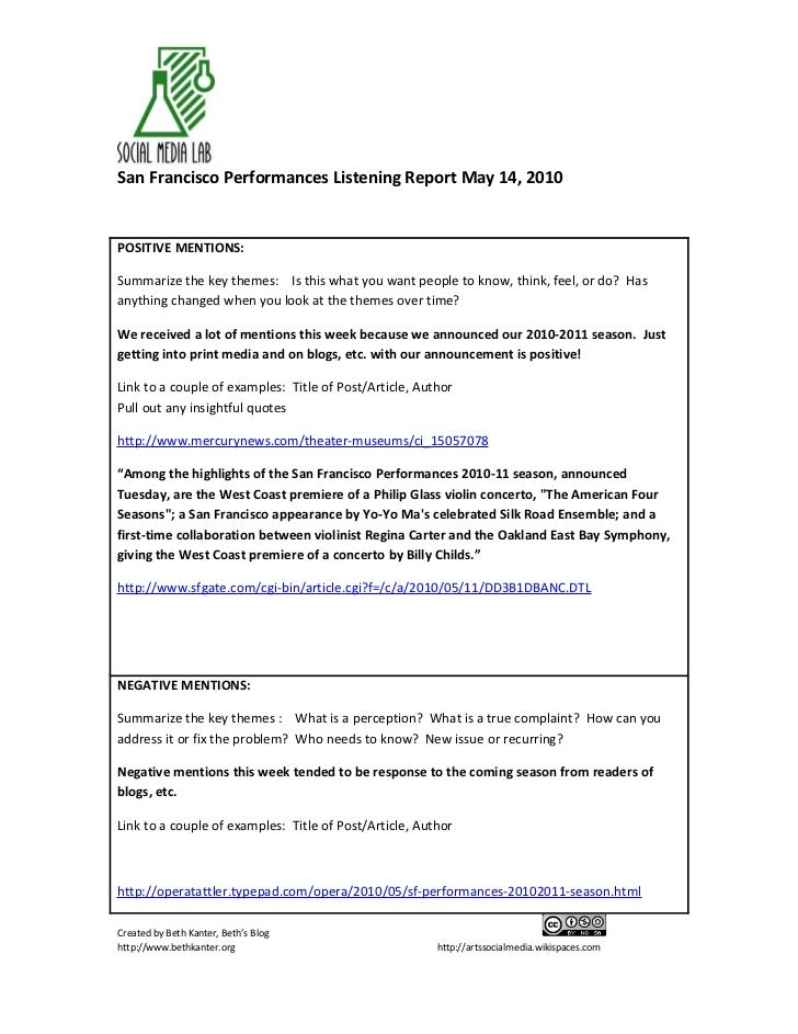 San Francisco Performances Listening Report May 14, 2010   POSITIVE MENTIONS:  Summarize the key themes: Is this what you ...
