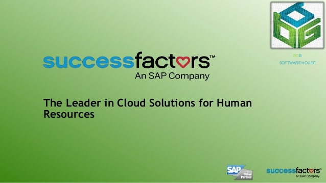 The Leader in Cloud Solutions for Human Resources BGB SOFTWARE HOUSE