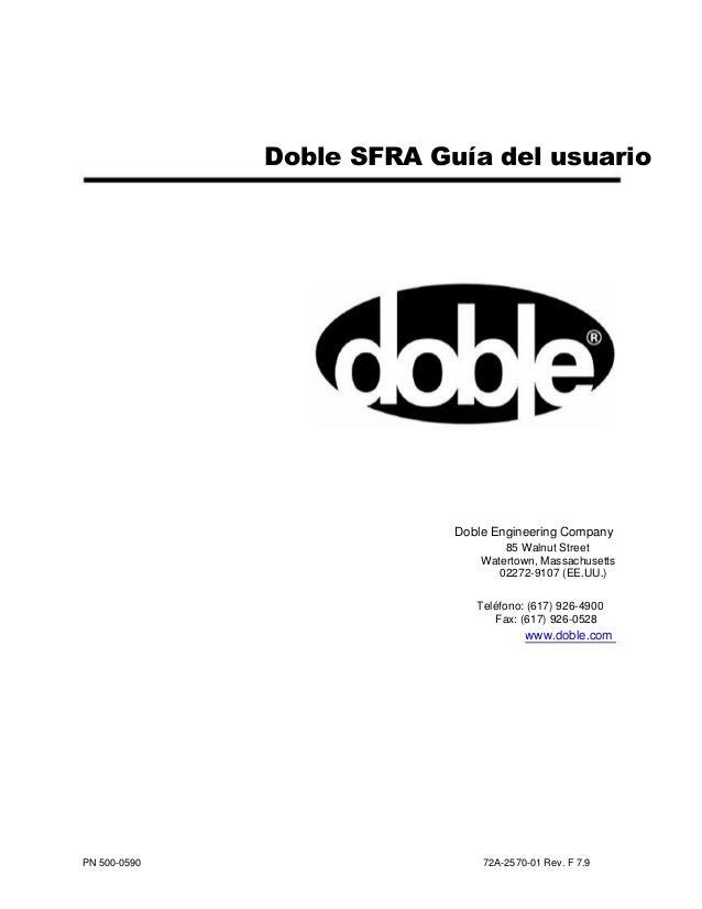 Doble SFRA Guía del usuario Doble Engineering Company 85 Walnut Street Watertown, Massachusetts 02272-9107 (EE.UU.) Teléfo...