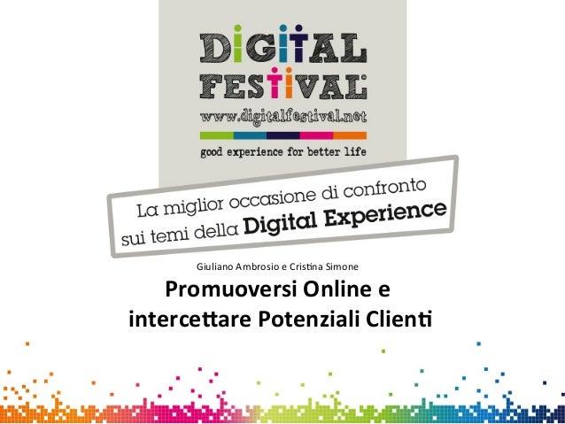 Giuliano Ambrosio e Cris0na Simone Promuoversi Online e  interce0are Potenziali Clien4