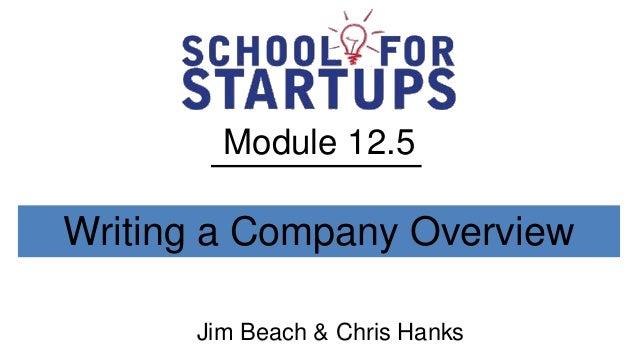 Module 12.5Writing a Company Overview      Jim Beach & Chris Hanks