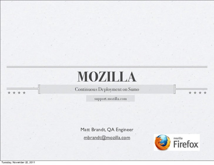 MOZILLA                             Continuous Deployment on Sumo                                     support.mozilla.com ...