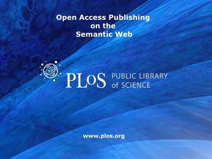 Open Access Publishing  on the  Semantic Web