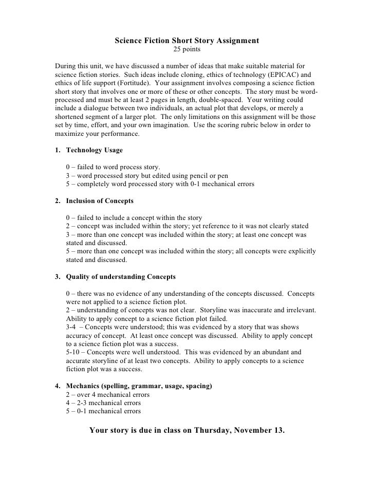 Science Fiction Short Story Assignment                                         25 points  During this unit, we have discus...
