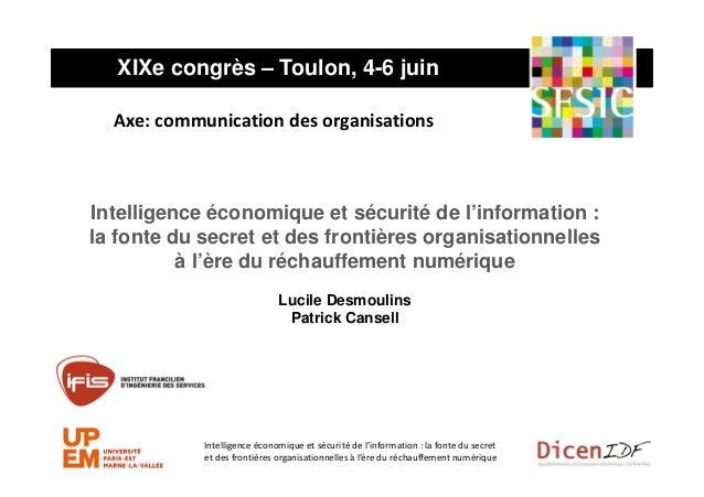 Intelligence économique et sécurité de l'information : la fonte du secret et des frontières organisationnelles à l'ère du ...