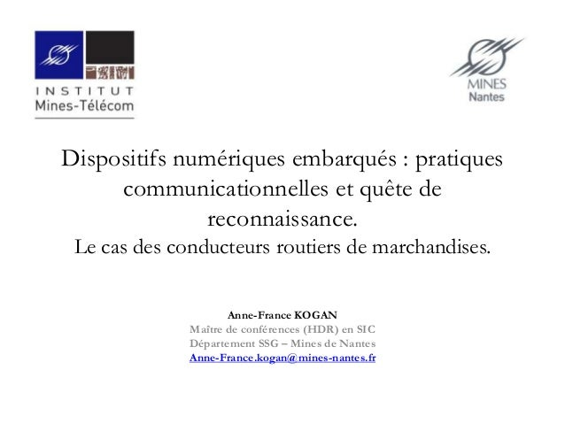 Dispositifs numériques embarqués : pratiques communicationnelles et quête de reconnaissance. Le cas des conducteurs routie...