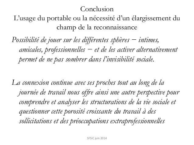 Conclusion L'usage du portable ou la nécessité d'un élargissement du champ de la reconnaissance Possibilité de jouer sur l...
