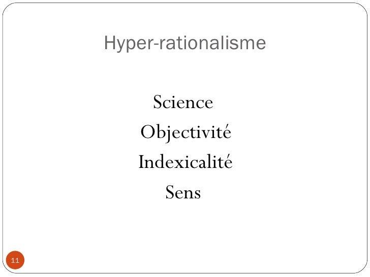 Hyper-rationalisme Science  Objectivité Indexicalité Sens