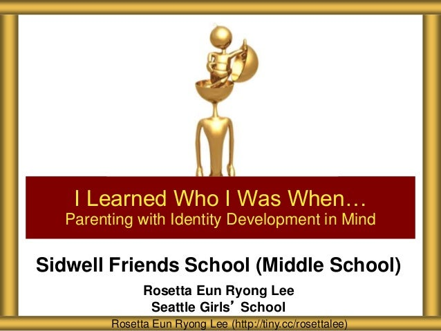 Sidwell Friends School (Middle School) Rosetta Eun Ryong Lee Seattle Girls' School I Learned Who I Was When… Parenting wit...