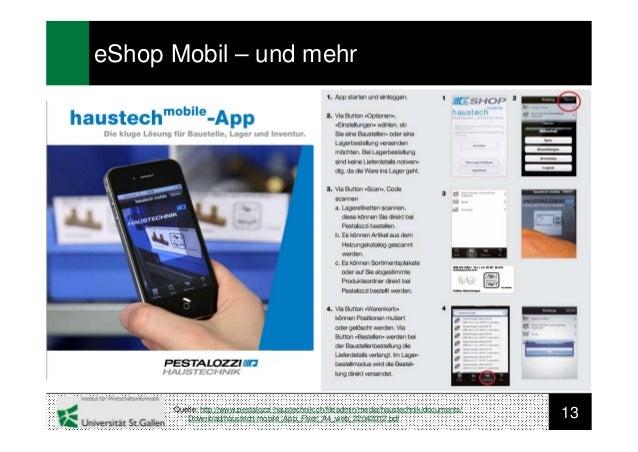 13eShop Mobil – und mehrQuelle: http://www.pestalozzi-haustechnik.ch/fileadmin/media/haustechnik/documents/Download/hauste...