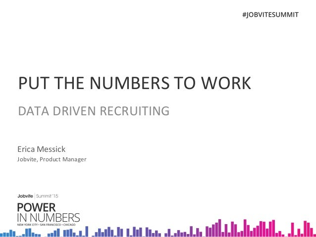 SF Summit15 3B_Data-Driven Recruiting_Messick_5.8.15
