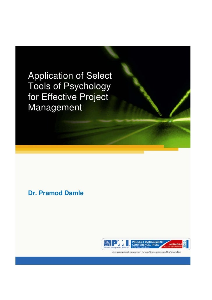 Aum gam ganapataye namya.Application of SelectTools of Psychologyfor Effective ProjectManagementDr. Pramod Damle