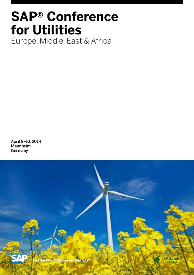 SAP® Conference for Utilities Europe, Middle East & Africa  April 8–10, 2014 Mannheim Germany  In cooperation with