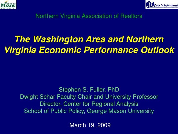 Northern Virginia Association of Realtors       The Washington Area and Northern Virginia Economic Performance Outlook    ...