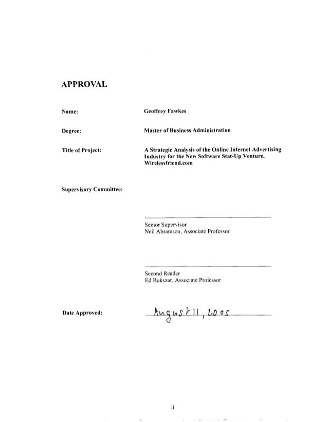 APPROVAL Name:  Geoffrey Fawkes  Degree:  Master of Business Administration  Title of Project:  A Strategic Analysis of th...