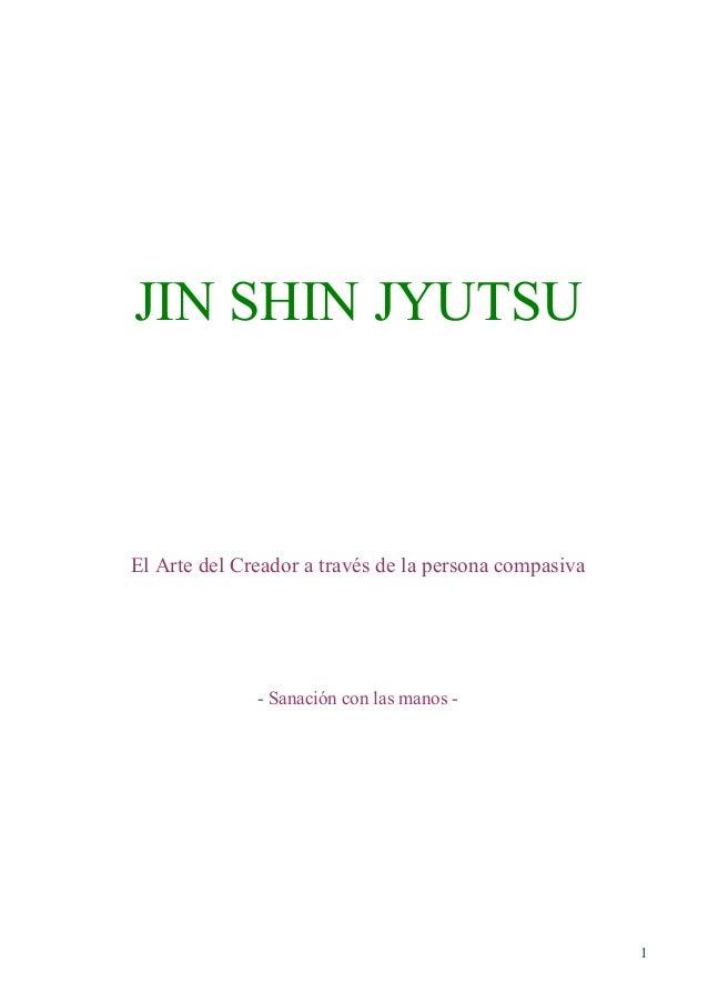 JIN SHIN JYUTSU  El Arte del Creador a través de la persona compasiva  - Sanación con las manos -  1