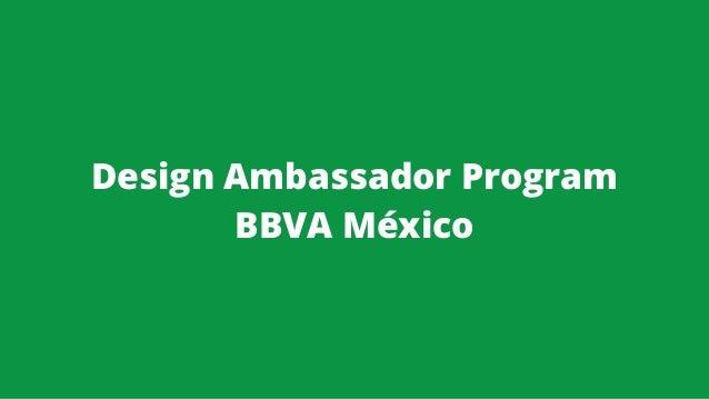 Design Ambassador Program BBVA México