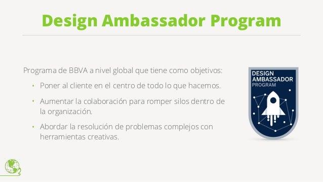 5,000+Embajadores del Diseño como agentes del cambio en toda la organización