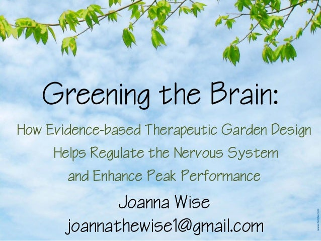 Greening The Brain: How Evidence-Based Therapeutic Garden Design Help…