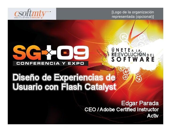 SG09 Ux Flash Catalyst
